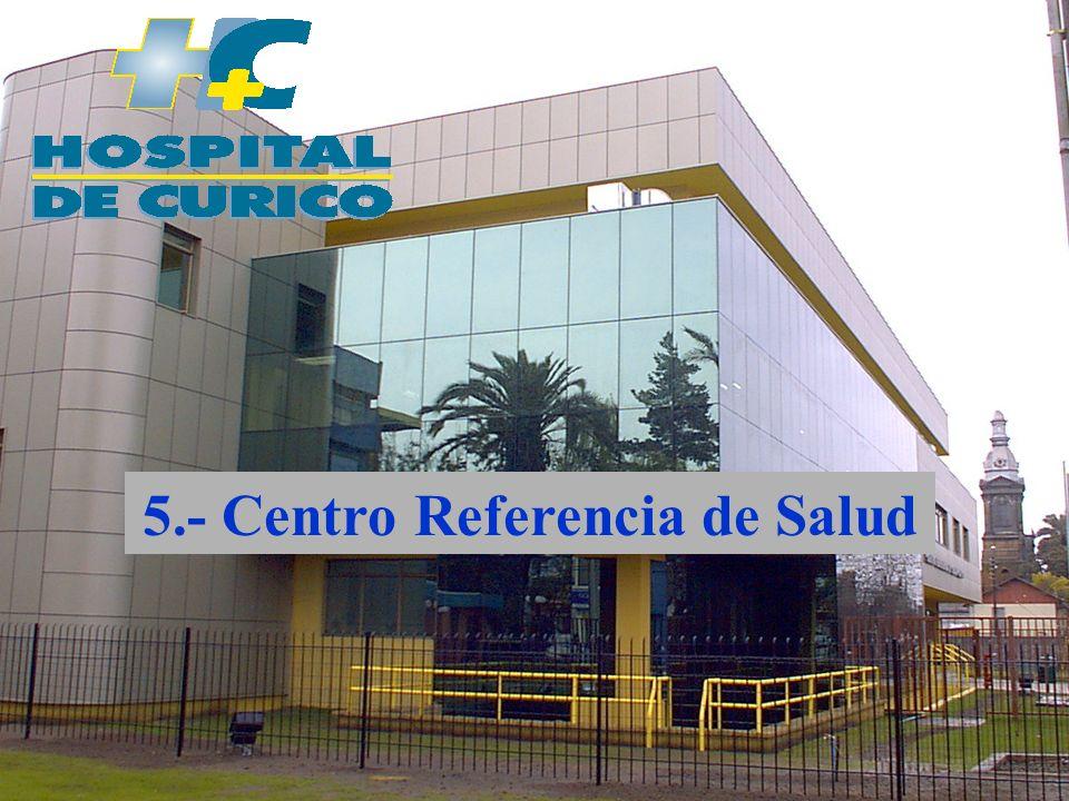 5.- Centro Referencia de Salud