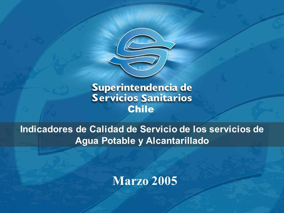 Indicadores de Calidad de Servicio de los servicios de Agua Potable y Alcantarillado Chile Marzo 2005