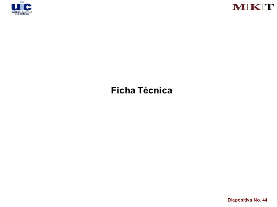 Diapositiva No. 44 Ficha Técnica