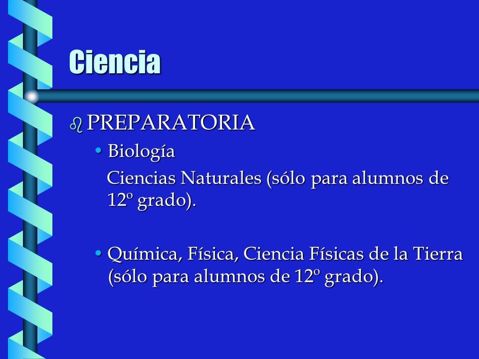 Ciencia b PREPARATORIA BiologíaBiología Ciencias Naturales (sólo para alumnos de 12º grado).