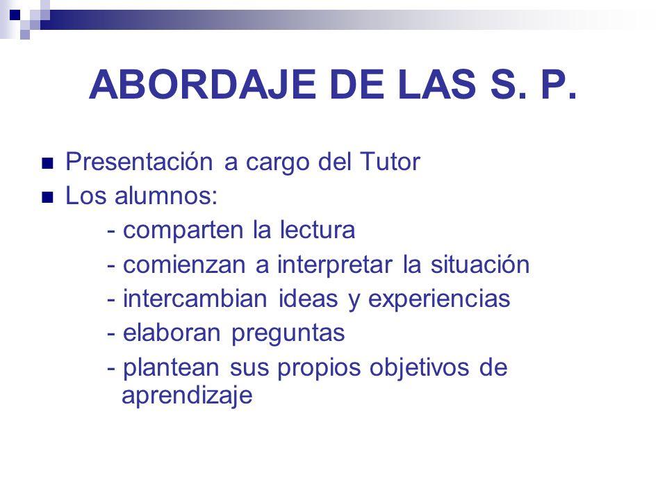 ABORDAJE DE LAS S. P.