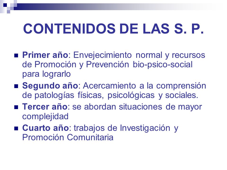 CONTENIDOS DE LAS S. P.