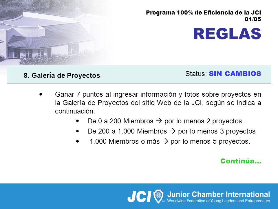 Programa 100% de Eficiencia de la JCI 01/05 REGLAS 8.