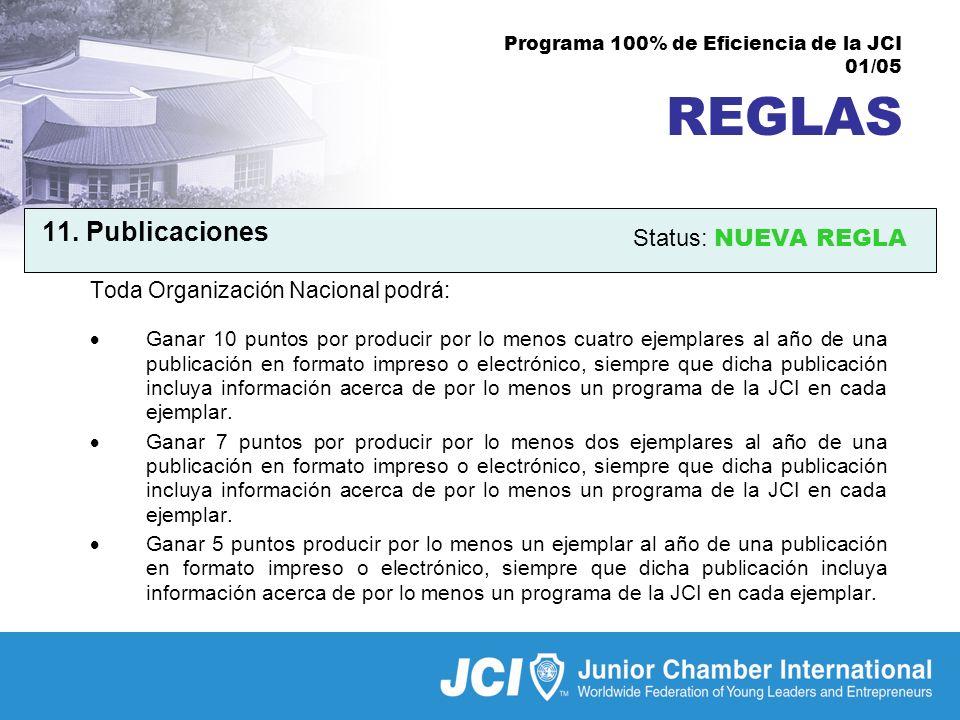 Programa 100% de Eficiencia de la JCI 01/05 REGLAS 11.