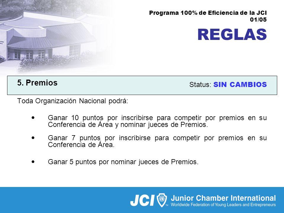 Programa 100% de Eficiencia de la JCI 01/05 REGLAS 5.