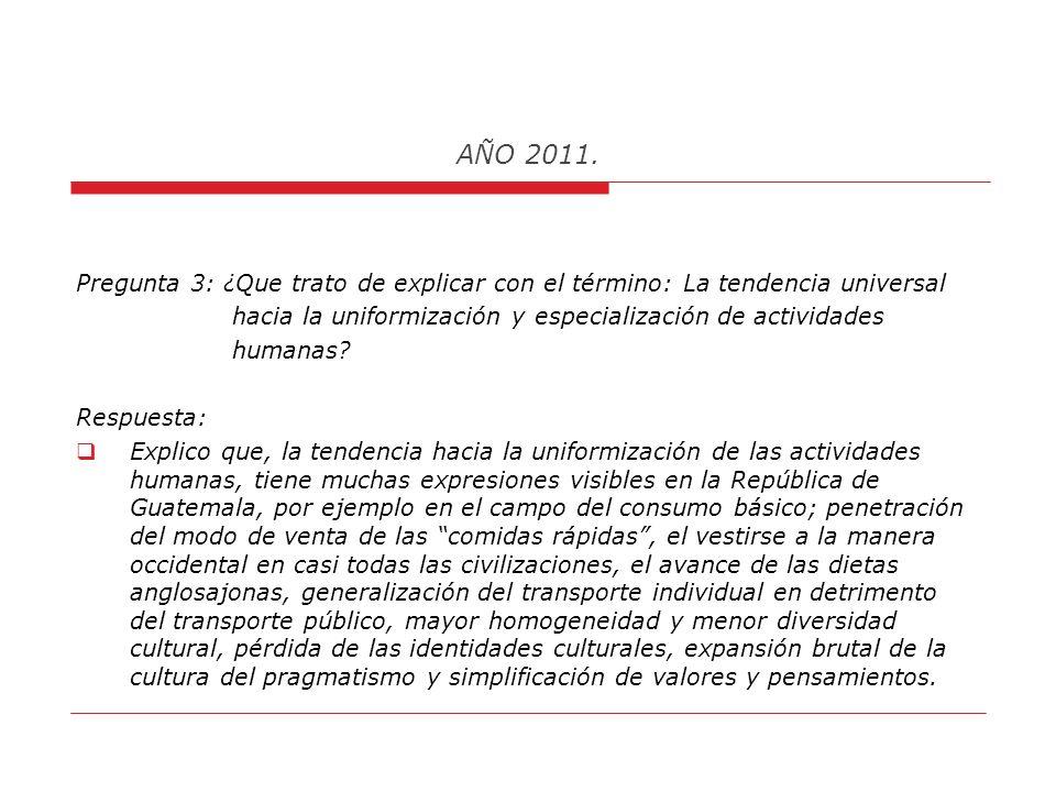 AÑO 2011. 5. La liberalización comercial, la tendencia hacia la uniformización y especialización productiva, los efectos de la desregularización sobre