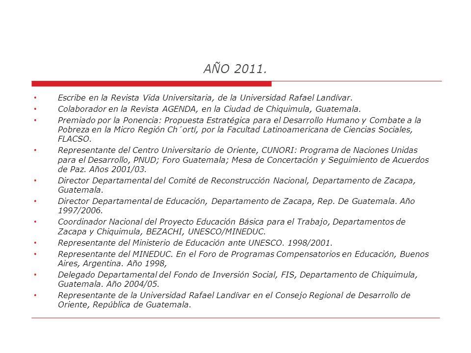 AÑO 2011. RESUMEN DE HOJA DE VIDA DEL AUTOR Años comprendidos de 1978 a 2010: Lic.