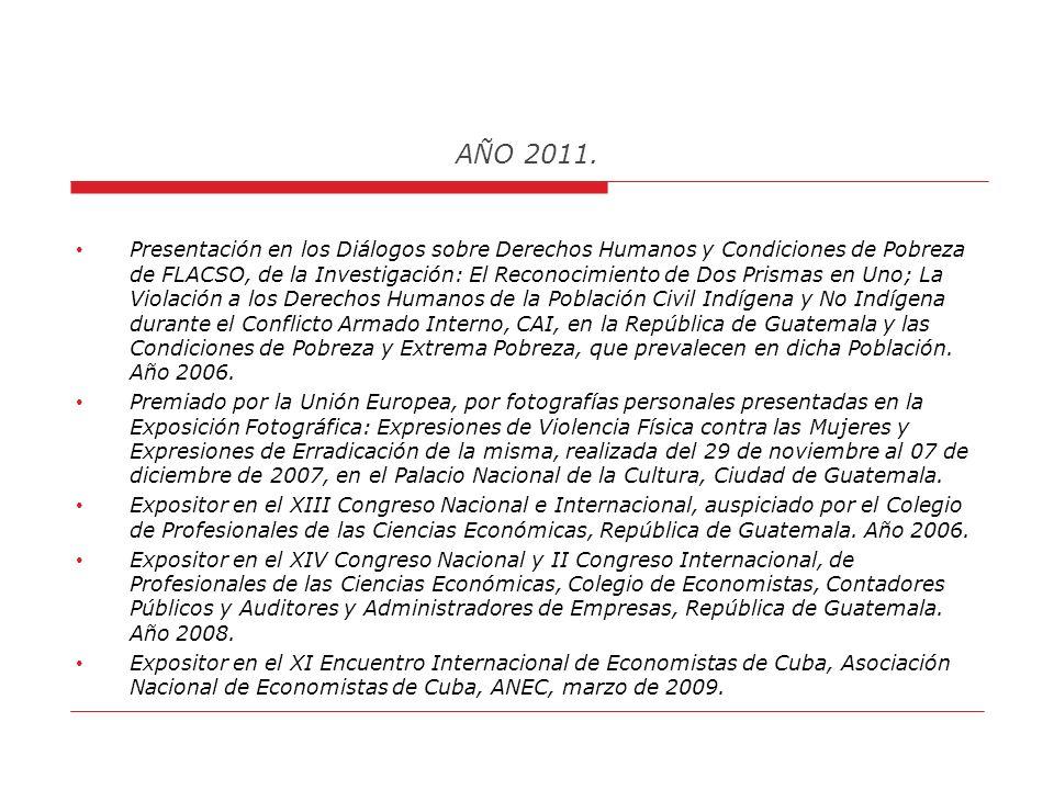 AÑO 2011. Representante de MINEDUC / FIS en el Consejo Departamental de Desarrollo, Departamentos de Zacapa / Chiquimula, Rep. De Guatemala. Colaborad