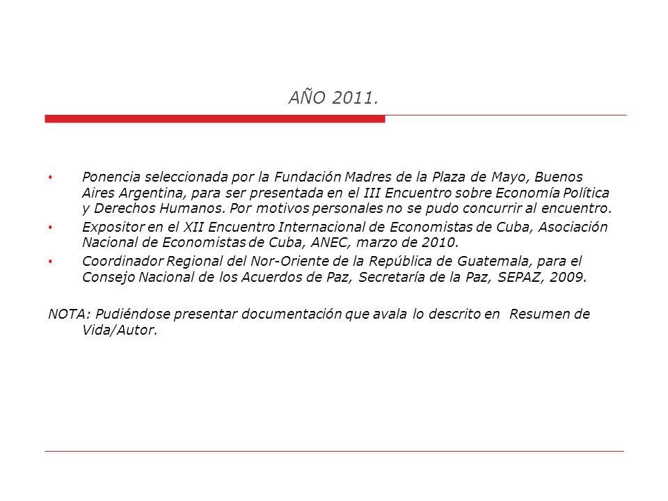 AÑO 2011. Presentación en los Diálogos sobre Derechos Humanos y Condiciones de Pobreza de FLACSO, de la Investigación: El Reconocimiento de Dos Prisma