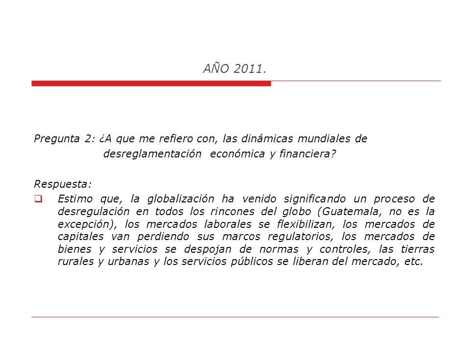 AÑO 2011.INDICE DE INDICADORES POLÍTICOS: 7.