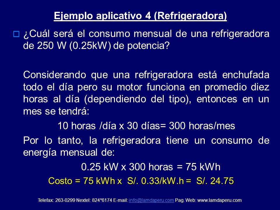 Ejemplo aplicativo 3 (Plancha eléctrica) Si una plancha eléctrica cuya potencia es de 1000 W (1.0 kW), está prendida 2 horas por semana ¿Cuál será su