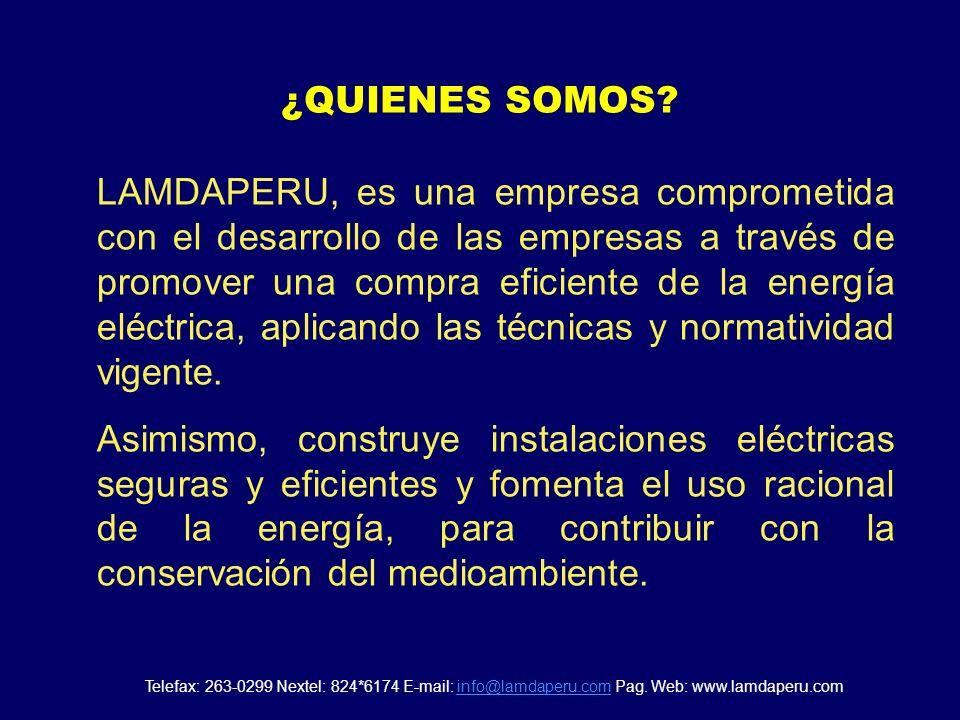 Conferencia: Ahorro de energía eléctrica MUNICIPALIDAD DISTRITAL DE MIRAFLORES Telefax: 263-0299 Nextel: 824*6174 E-mail: info@lamdaperu.com Pag. Web: