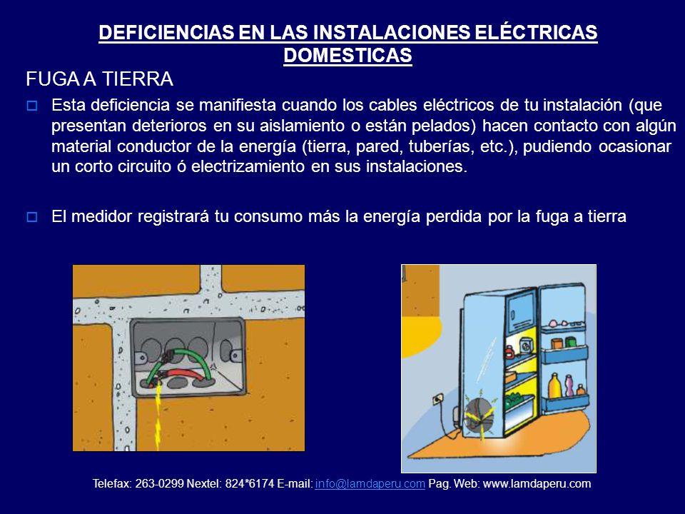 DEFICIENCIAS EN LAS INSTALACIONES ELÉCTRICAS DOMESTICAS FALSO CONTACTO Esta deficiencia se manifiesta cuando los cables eléctricos de tu instalación n