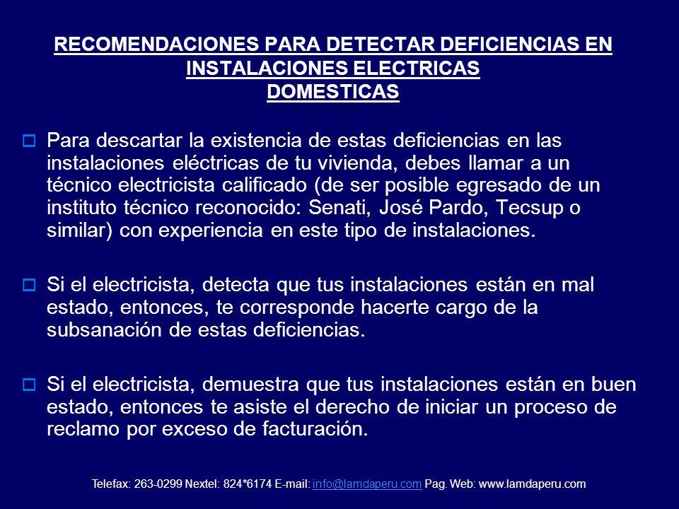FUGA A TIERRA Esta deficiencia se manifiesta cuando los cables eléctricos de tu instalación (que presentan deterioros en su aislamiento o están pelado