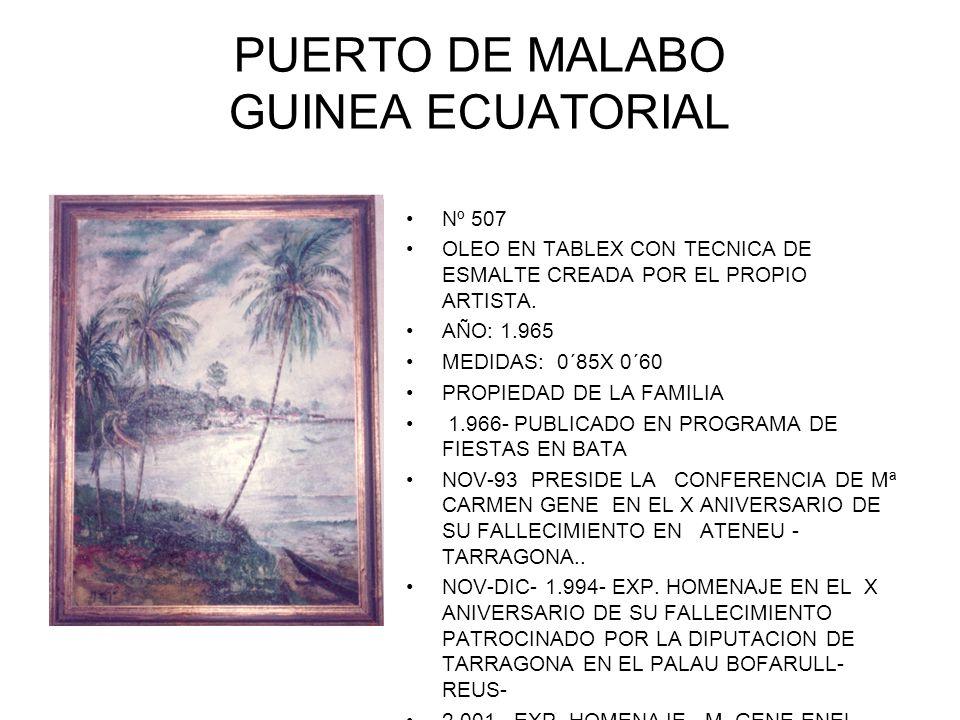 PUERTO DE MALABO GUINEA ECUATORIAL Nº 507 OLEO EN TABLEX CON TECNICA DE ESMALTE CREADA POR EL PROPIO ARTISTA.