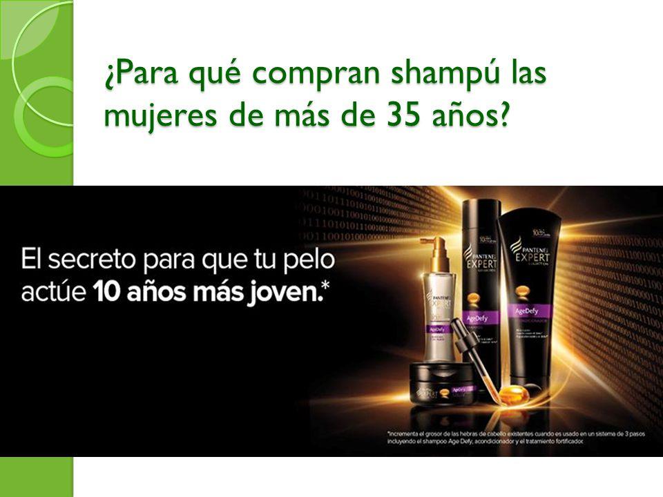 ¿Para qué compran shampú las mujeres de más de 35 años?