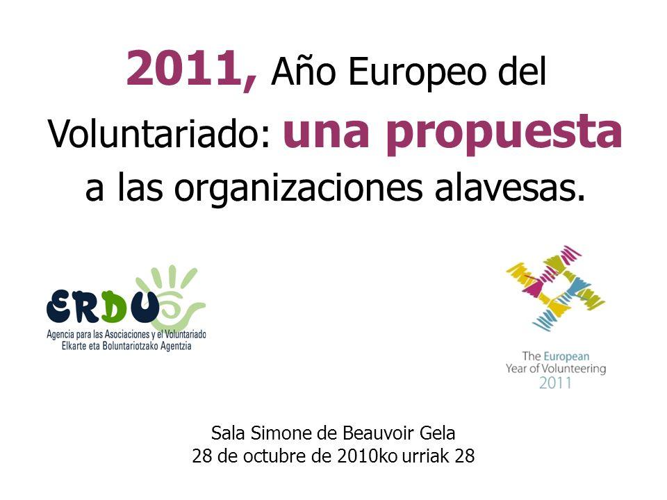 2011, Año Europeo del Voluntariado: una propuesta a las organizaciones alavesas.