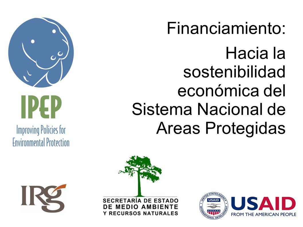 Financiamiento: Hacia la sostenibilidad económica del Sistema Nacional de Areas Protegidas