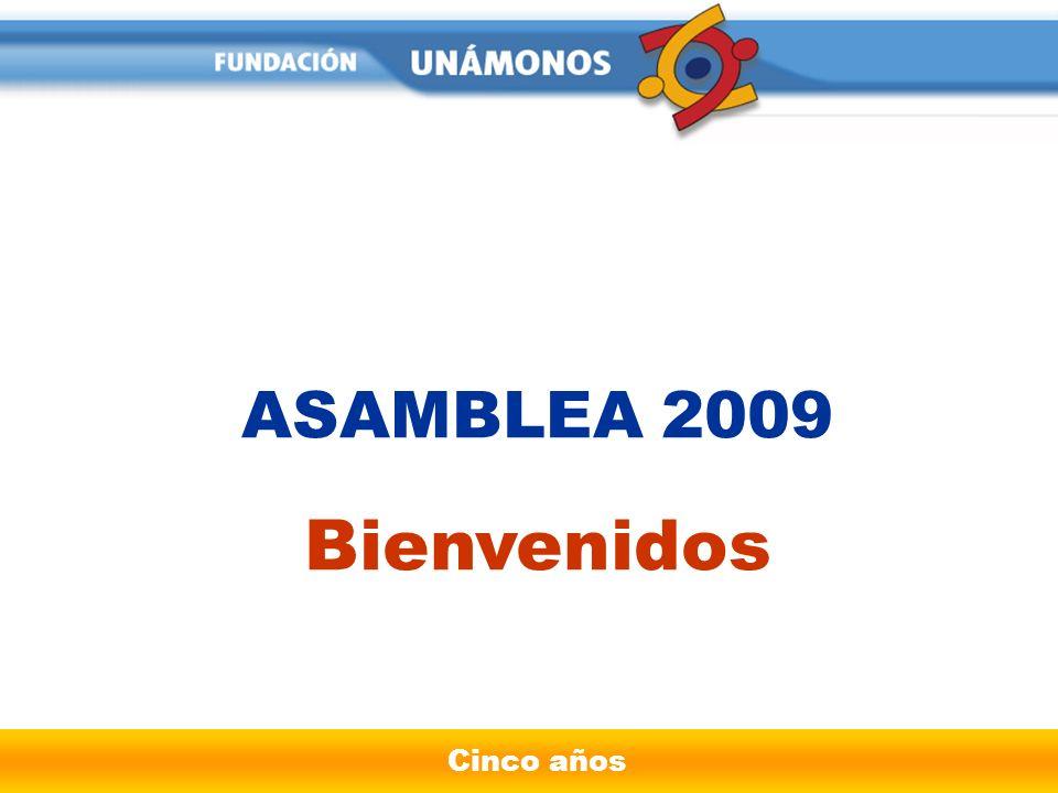Cinco años ASAMBLEA 2009 Bienvenidos
