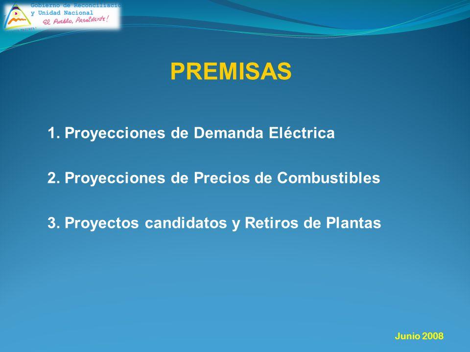 PREMISAS 1. Proyecciones de Demanda Eléctrica 2. Proyecciones de Precios de Combustibles 3.