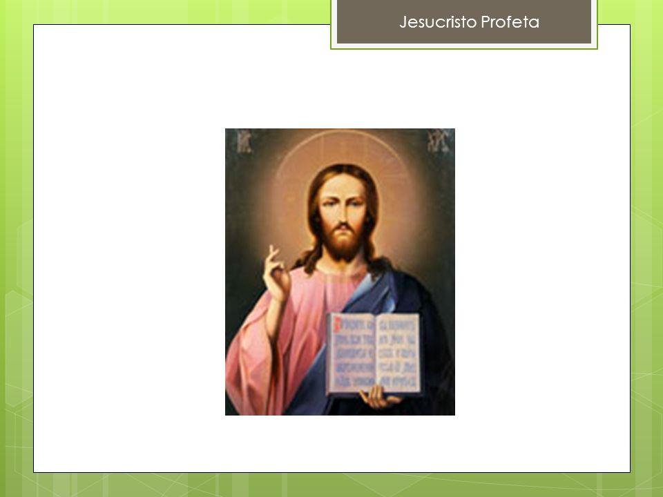 Jesucristo Profeta