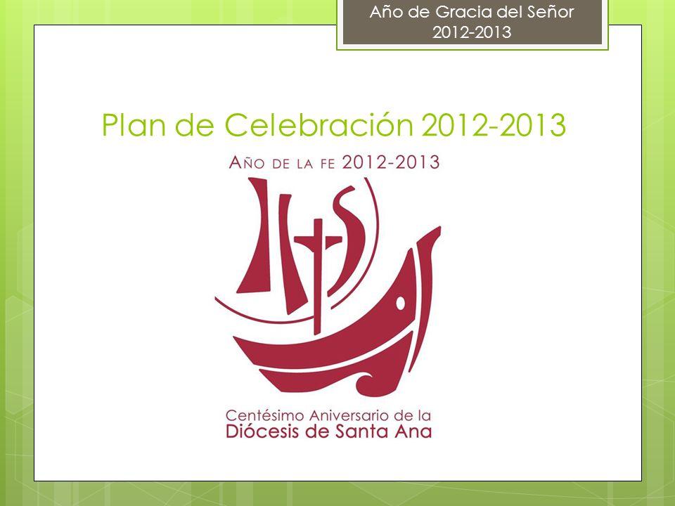 Plan de Celebración 2012-2013 Año de Gracia del Señor 2012-2013