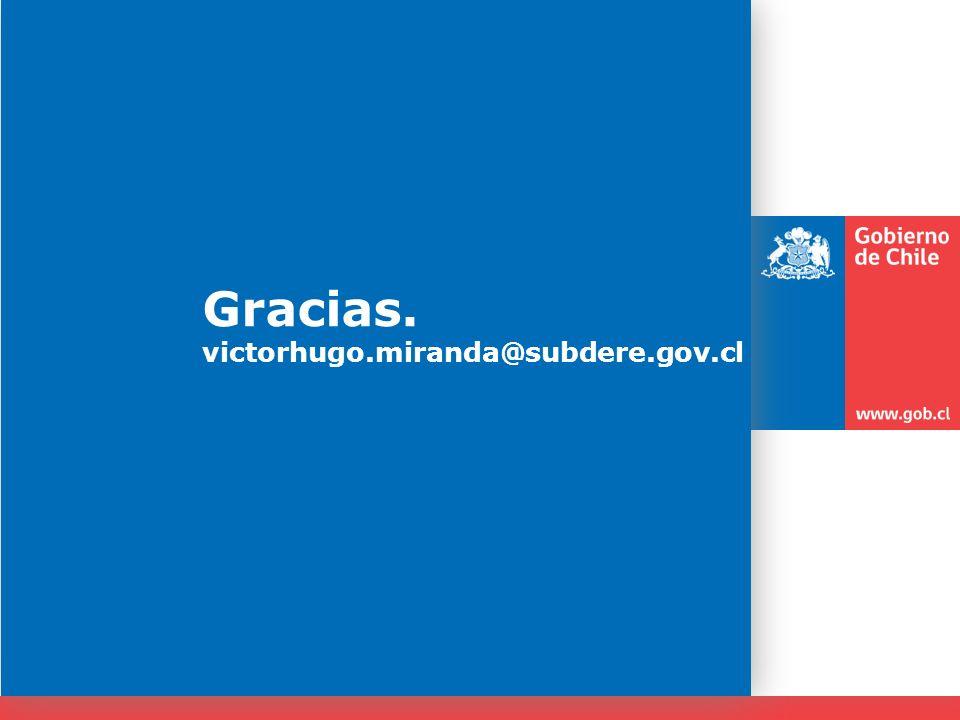 Gracias. victorhugo.miranda@subdere.gov.cl