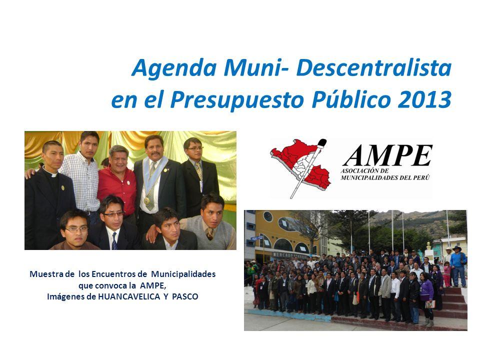 Agenda Muni- Descentralista en el Presupuesto Público 2013 Muestra de los Encuentros de Municipalidades que convoca la AMPE, Imágenes de HUANCAVELICA