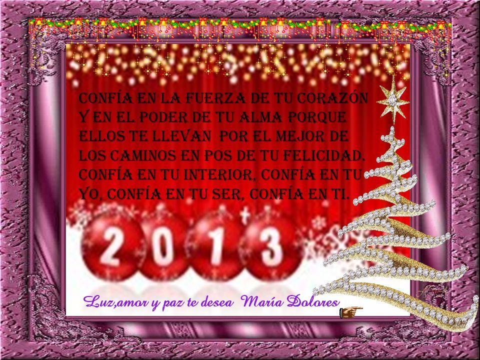 Es hora de decirle adiós al año viejo y darle la bienvenida al 2013, abrir mentes almas y corazones para absorber las nuevas energías y disfrutar de u