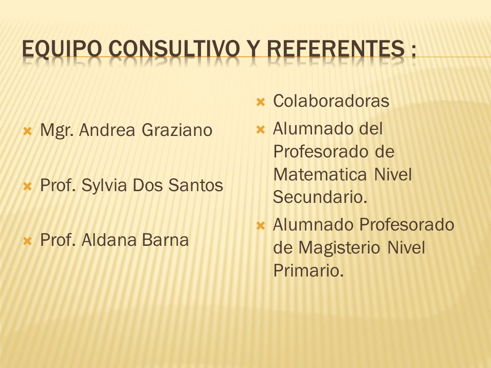 Mgr. Andrea Graziano Prof. Sylvia Dos Santos Prof.