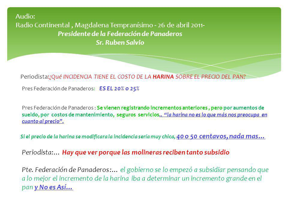 Audio: Radio Continental, Magdalena Tempranísimo - 26 de abril 2011- Presidente de la Federación de Panaderos Sr.