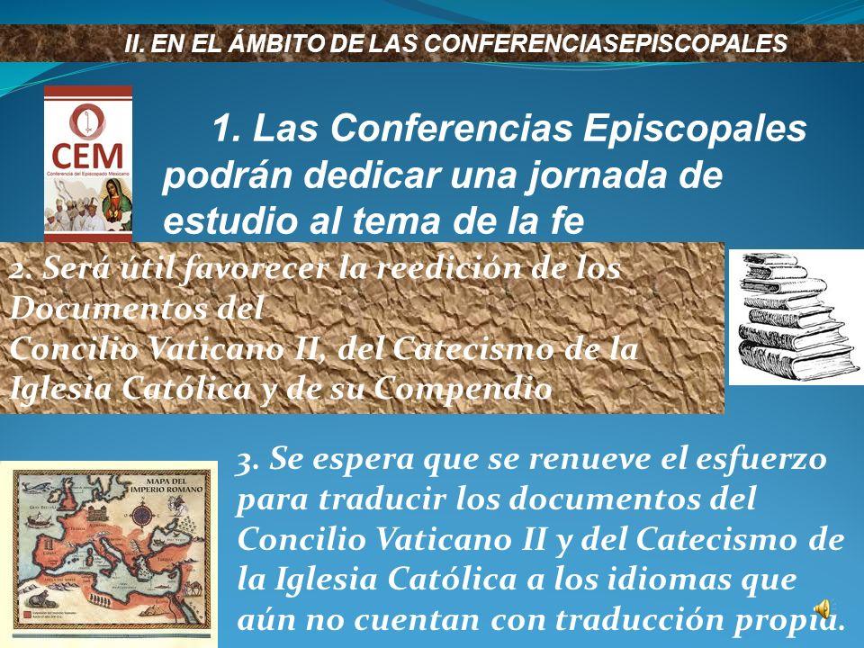 8. Durante el Año de la fe, en colaboración con el Pontificio Consejo para la Unidad de los Cristianos, se esperan iniciativas ecuménicas dirigidas a