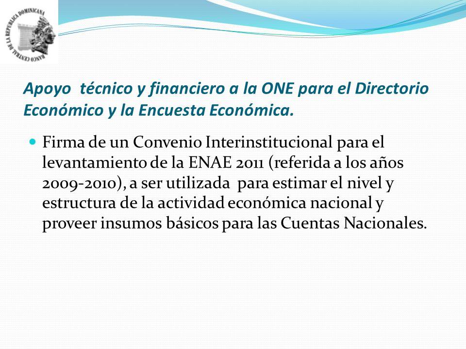 Apoyo técnico y financiero a la ONE para el Directorio Económico y la Encuesta Económica.