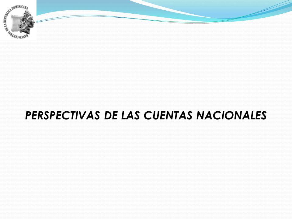PERSPECTIVAS DE LAS CUENTAS NACIONALES