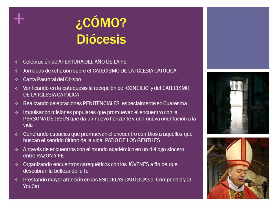 + ¿CÓMO? Diócesis Celebración de APERTURA DEL AÑO DE LA FE Jornadas de reflexión sobre el CATECISMO DE LA IGLESIA CATÓLICA Carta Pastoral del Obispo V