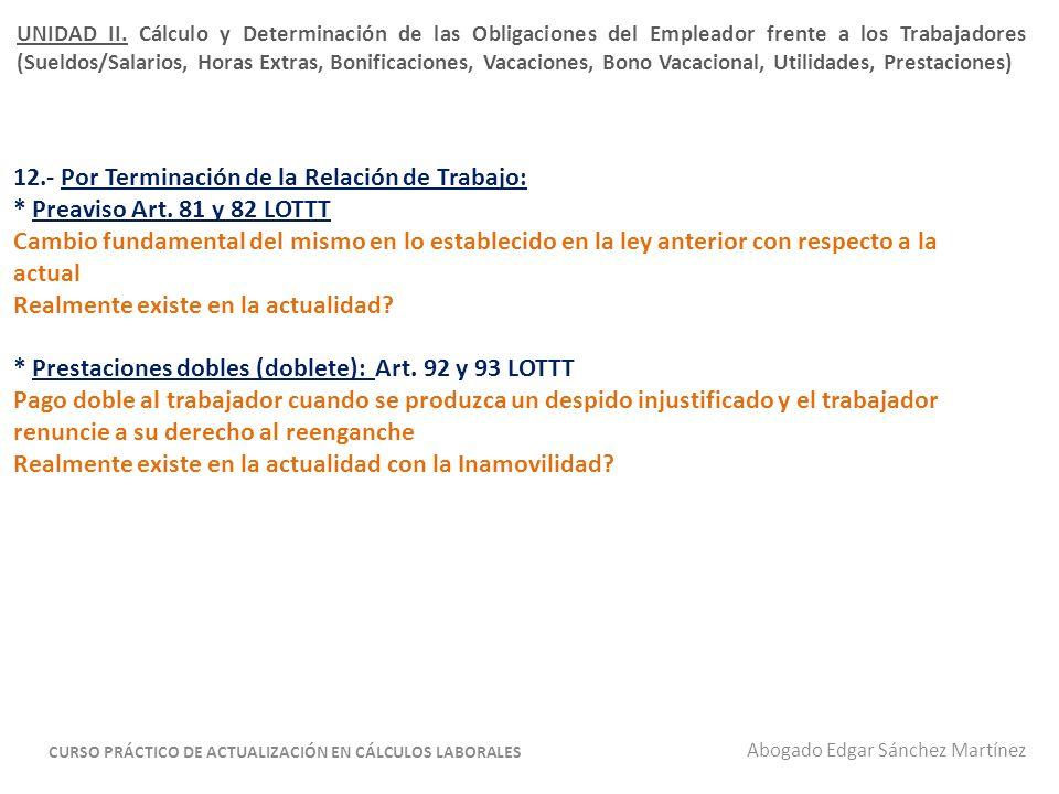 * Prestaciones Sociales (garantía y cálculo): Art.