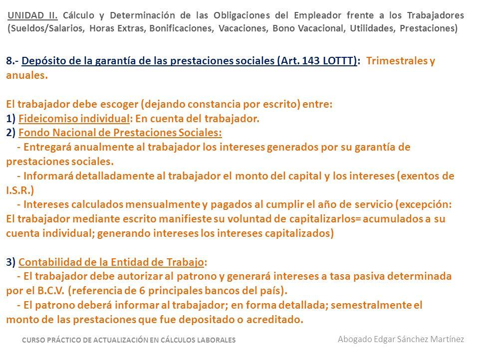 * Anticipos de Prestaciones Sociales (Art.