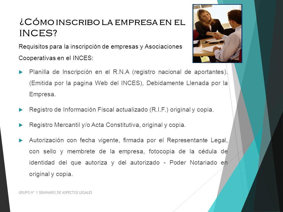 ¿Cómo inscribo la empresa en el INCES? Requisitos para la inscripción de empresas y Asociaciones Cooperativas en el INCES: Planilla de Inscripción en