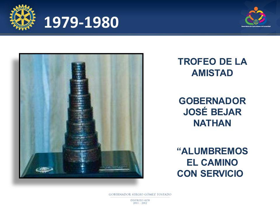 1979-1980 TROFEO DE LA AMISTAD GOBERNADOR JOSÉ BEJAR NATHAN ALUMBREMOS EL CAMINO CON SERVICIO