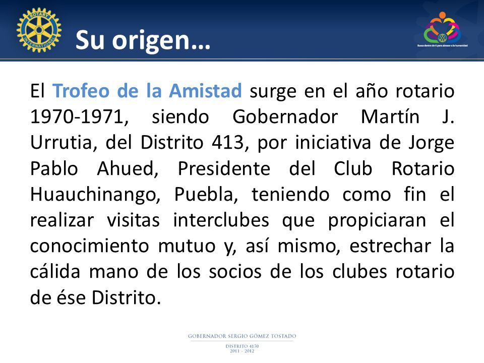 2004-2005 TROFEO DE LA AMISTAD GOBERNADOR GUILLERMO VÁZQUEZ FUENTES A CELEBRAR ROTARY