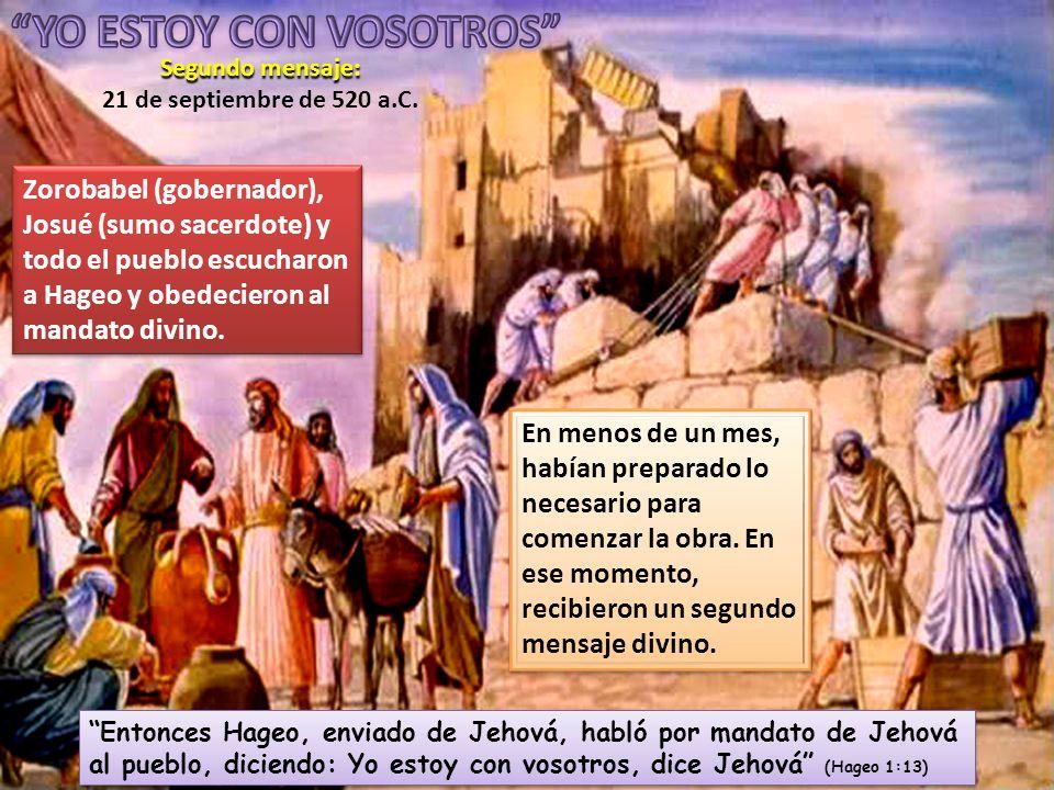 Fue después del segundo mensaje de Hageo cuando el pueblo comprendió que el Señor lo apremiaba.