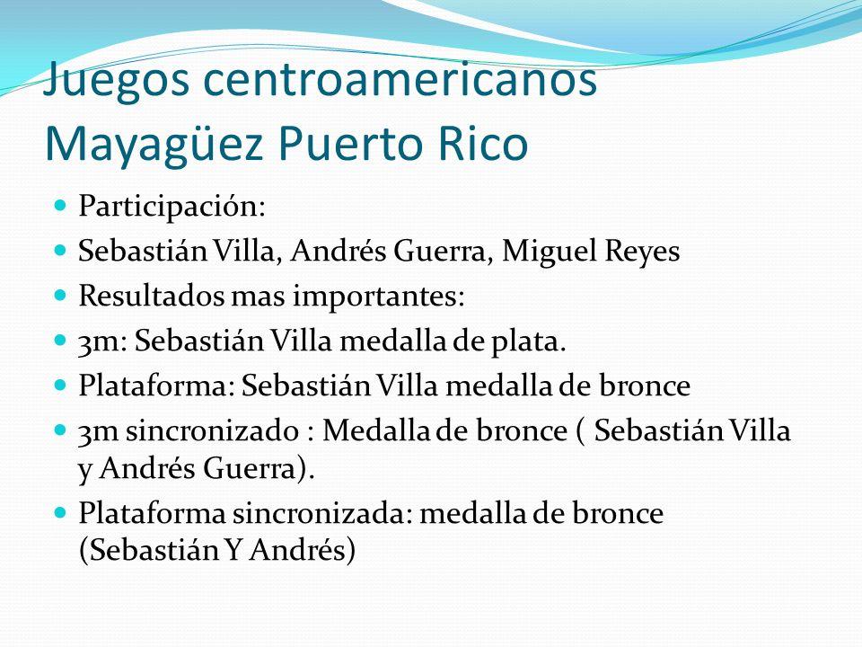 Juegos centroamericanos Mayagüez Puerto Rico Participación: Sebastián Villa, Andrés Guerra, Miguel Reyes Resultados mas importantes: 3m: Sebastián Villa medalla de plata.