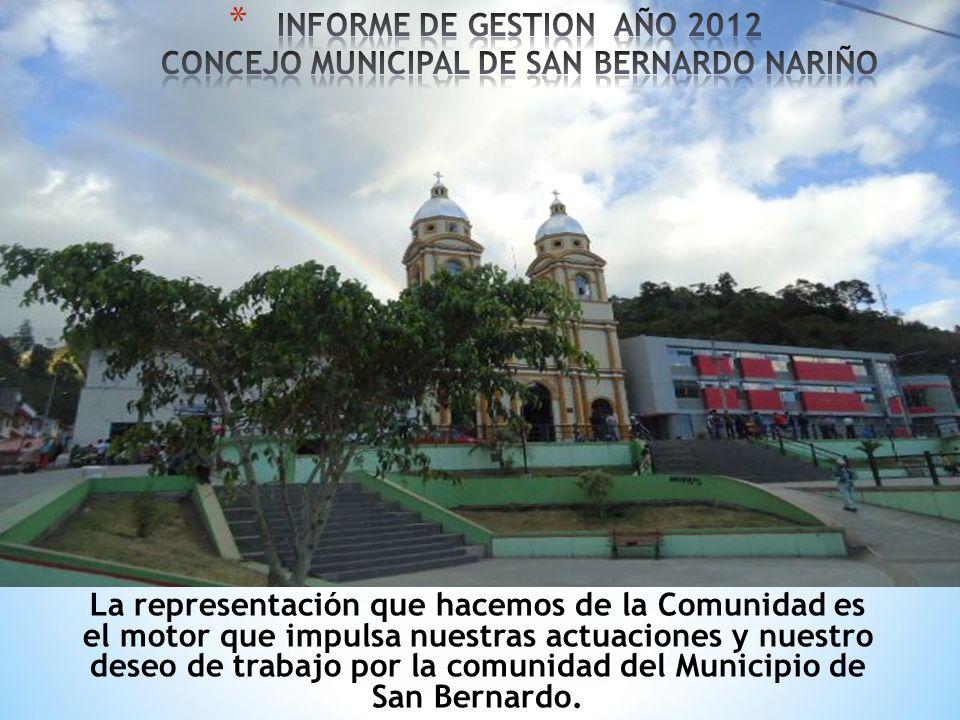 La representación que hacemos de la Comunidad es el motor que impulsa nuestras actuaciones y nuestro deseo de trabajo por la comunidad del Municipio de San Bernardo.