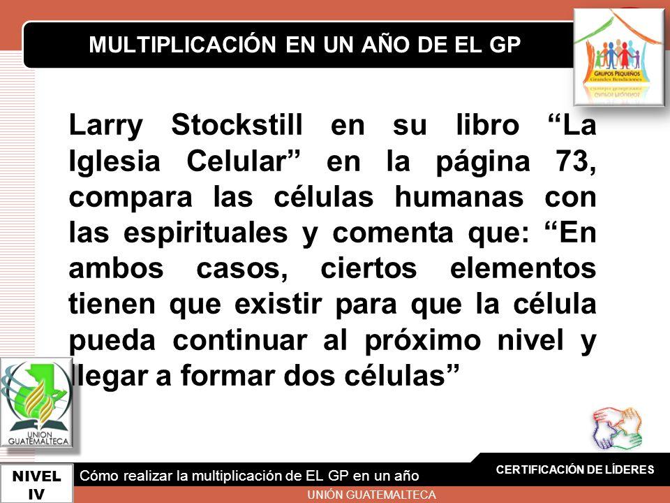LOGO Larry Stockstill en su libro La Iglesia Celular en la página 73, compara las células humanas con las espirituales y comenta que: En ambos casos,