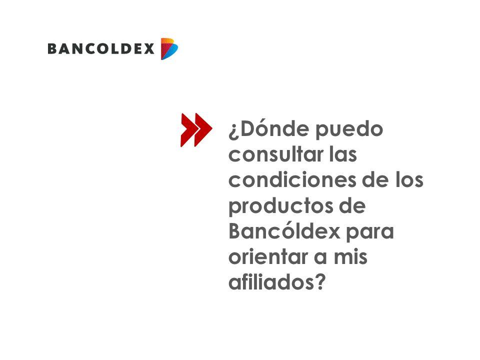 ¿Dónde puedo consultar las condiciones de los productos de Bancóldex para orientar a mis afiliados?