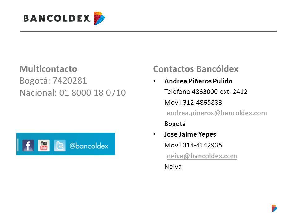 Contactos Bancóldex Andrea Piñeros Pulido Teléfono 4863000 ext.