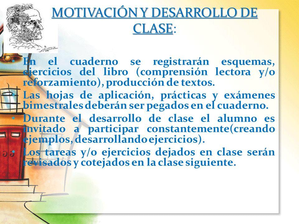 En el cuaderno se registrarán esquemas, ejercicios del libro (comprensión lectora y/o reforzamiento), producción de textos. Las hojas de aplicación, p