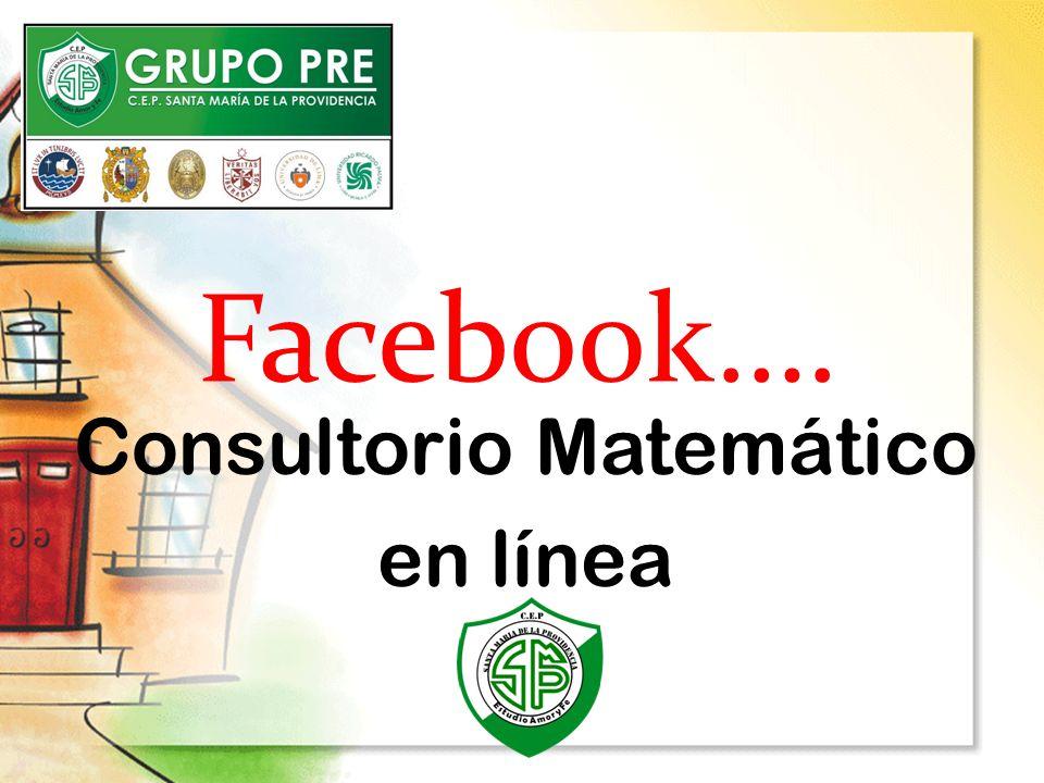 Facebook…. Consultorio Matemático en línea
