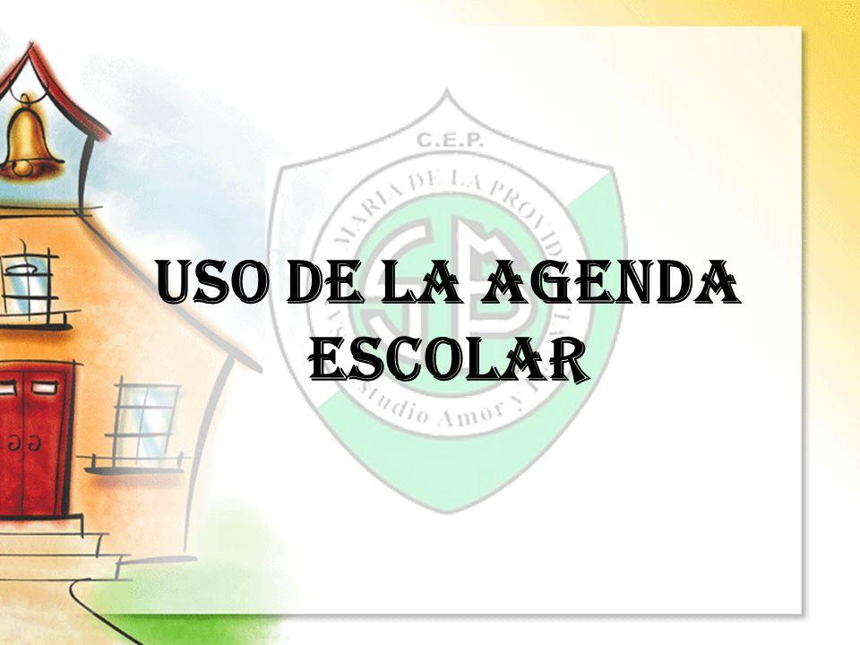 USO DE LA AGENDA ESCOLAR