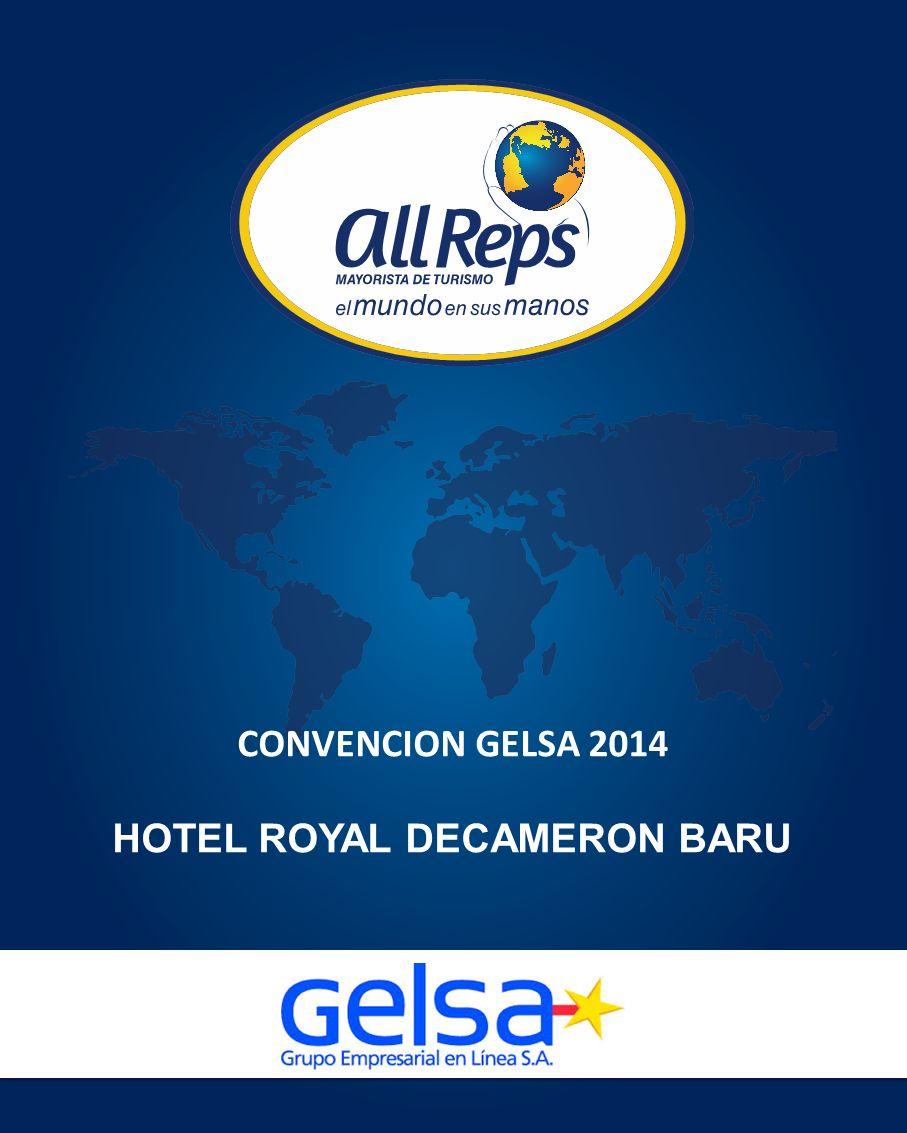 CONVENCION GELSA 2014 HOTEL ROYAL DECAMERON BARU